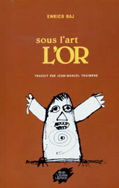 Sous l'art, l'or