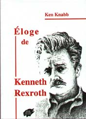 Eloge de Kenneth Rexroth